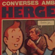 Cómics: CONVERSES AMB HERGE--NUMA SADOUL. Lote 156642526