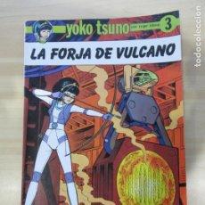 Cómics: YOKO TSUNO Nº 3: LA FORJA DE VULCANO - EDICIONES RASGOS, 1983 RÚSTICA. Lote 156822474