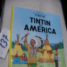 Cómics: COMIC LAS AVENTURAS DE TINTIN - TINTIN EN AMERICA. Lote 156993914