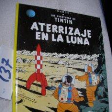 Cómics: COMIC LAS AVENTURAS DE TINTIN - ATERRIZAJE EN LA LUNA. Lote 156993970