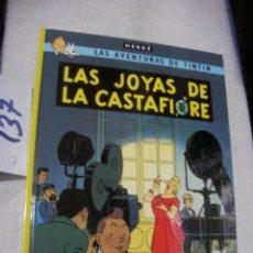 Cómics: COMIC LAS AVENTURAS DE TINTIN - LAS JOYAS DE LA CASTAFIORE. Lote 156994146