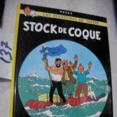 Cómics: COMIC LAS AVENTURAS DE TINTIN - STOCK DE COQUE. Lote 156994186