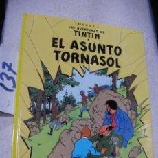 Cómics: COMIC LAS AVENTURAS DE TINTIN - EL ASUNTO TORNASOL. Lote 156994214