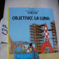 Cómics: COMIC LAS AVENTURAS DE TINTIN - OBJETIVO LA LUNA. Lote 156994270