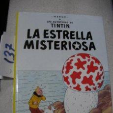 Cómics: COMIC LAS AVENTURAS DE TINTIN - LA ESTRELLA MISTERIOSA. Lote 156994310
