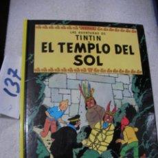 Cómics: COMIC LAS AVENTURAS DE TINTIN - EL TEMPLO DEL SOL. Lote 156994354