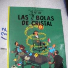 Cómics: COMIC LAS AVENTURAS DE TINTIN - LAS SIETE BOLAS DE CRISTAL. Lote 156994370