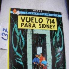 Cómics: COMIC LAS AVENTURAS DE TINTIN - VUELO 714 PARA SIDNEY. Lote 156994422