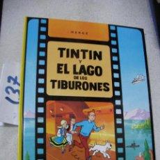 Cómics: COMIC LAS AVENTURAS DE TINTIN - TINTIN Y EL LAGO DE LOS TIBURONES. Lote 156994454