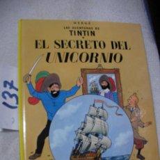 Cómics: COMIC LAS AVENTURAS DE TINTIN - EL SECRETO DEL UNICORNIO. Lote 156994470