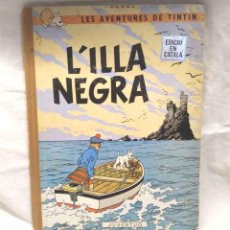 Comics: TINTIN L'ILLA NEGRA EDITORIAL JUVENTUD PRIMERA EDICIÓN AÑO 1966 DE HERGÉ CATALÁN. Lote 157157434