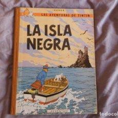 Cómics: TINTÍN LA ISLA NEGRA 2ª EDICIÓN DEL AÑO 1967 IDIOMA CASTELLANO. Lote 157232378