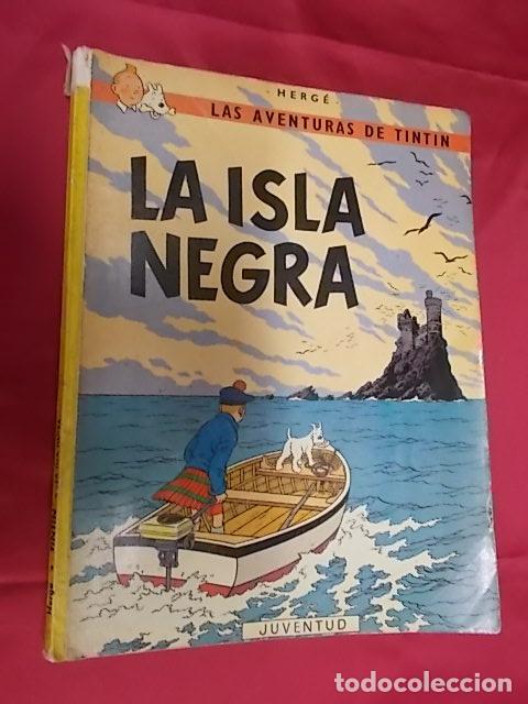 TINTÍN. LA ISLA NEGRA . JUVENTUD . 1974. CUARTA EDICIÒN (Tebeos y Comics - Juventud - Tintín)