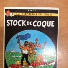 Cómics: POSTAL TINTIN LAS AVENTURAS DE TINTIN EDITORIAL JUVENTUD 1983 STOCK DE COQUE . Lote 157390658