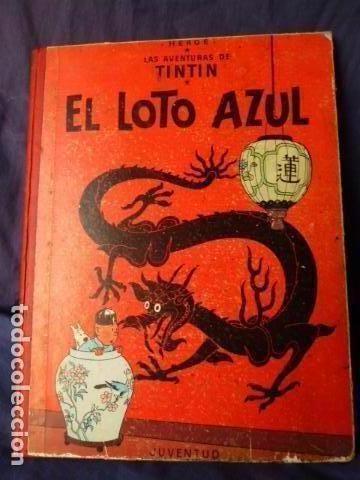 TINTIN -EL LOTO AZUL -TERCERA EDICION DE 1970 LOMO DE TELA (Tebeos y Comics - Juventud - Tintín)