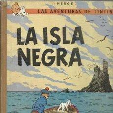 Cómics: TINTIN: LA ISLA NEGRA, 1967, SEGUNDA EDICIÓN, JUVENTUD, USADO. COLECCIÓN A.T.. Lote 158379506