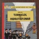 Cómics: LAS AVENTURAS DE TINTIN: TORNASOL Y EL HIDROTRIFONAR (1° EDICION) - HELKA- NO OFICIAL (2014). Lote 158582322
