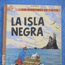 Cómics: TINTÍN LA ISLA NEGRA 2ª EDICIÓN DEL AÑO 1967 IDIOMA CASTELLANO. Lote 158606594