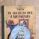Cómics: TINTÍN - EL SECRETO DEL UNICORNIO. PRIMERA EDICIÓN. Lote 158886549