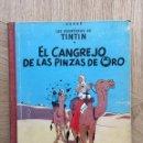 Cómics: TINTÍN - CANGREJO PINZAS ORO. PRIMERA EDICIÓN 1963. Lote 159783105