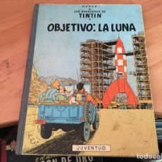 Cómics: TINTIN OBJETIVO LA LUNA (ED. JUVENTUD) CUARTA EDICION 1967 (COIM23). Lote 159858342