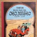 Cómics: TINTÍN EN EL PAÍS DEL ORO NEGRO. DECIMOTERCERA EDICIÓN 1991. Lote 160059428