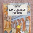 Cómics: TINTÍN - LOS CIGARROS DEL FARAÓN. CUARTA EDICIÓN 1972. Lote 160059501