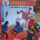 Cómics: BARELLI Y LOS AGENTES SECRETOS NETCOM2 . Lote 160171802
