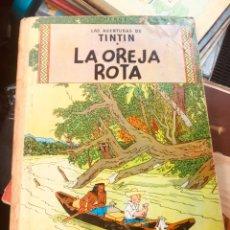 Cómics: TINTÍN -LA OREJA ROTA - EDICIÓN 1965. Lote 160224526