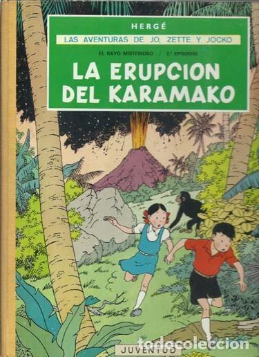 LAS AVENTURAS DE JO, ZETTE Y JOCKO: LA ERUPCIÓN DEL KARAMAKO, 1971, PRIMERA EDICIÓN, MUY BUEN ESTADO (Tebeos y Comics - Juventud - Otros)