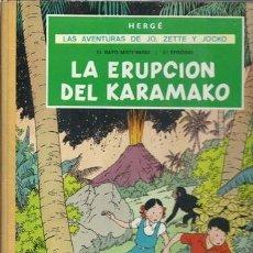Cómics: LAS AVENTURAS DE JO, ZETTE Y JOCKO: LA ERUPCIÓN DEL KARAMAKO, 1971, PRIMERA EDICIÓN, MUY BUEN ESTADO. Lote 160399770