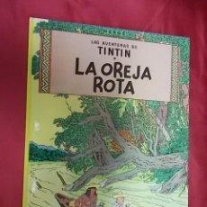 Cómics: LAS AVENTURAS DE TINTIN. LA OREJA ROTA. JUVENTUD. Lote 161018982