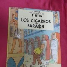 Cómics: LAS AVENTURAS DE TINTIN. LOS CIGARROS DEL FARAÓN. JUVENTUD. 1979. SEXTA EDICION. Lote 161024438