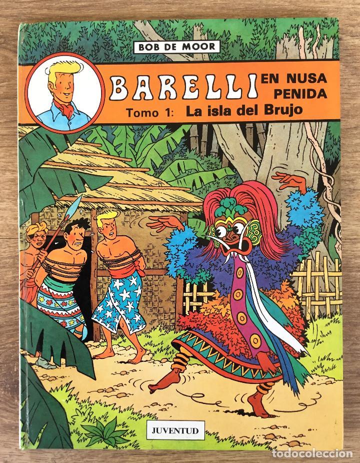 BARELLI EN NUSA PENIDA - TOMO 1 LA ISLA DEL BRUJO - JUVENTUD 1990 PRIMERA EDICIÓN. (Tebeos y Comics - Juventud - Barelli)