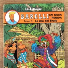 Cómics: BARELLI EN NUSA PENIDA - TOMO 1 LA ISLA DEL BRUJO - JUVENTUD 1990 PRIMERA EDICIÓN.. Lote 161646270
