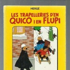 Cómics: LES TRAPELLERIES D´EN QUICO I EN FLUPI 2, 1989, JOVENTUT, BUEN ESTADO. COLECCIÓN A.T.. Lote 161894094