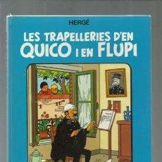 Cómics: LES TRAPELLERIES D´EN QUICO I EN FLUPI 4, 1989, JOVENTUT, BUENE STADO. COLECCIÓN A.T.. Lote 161894446