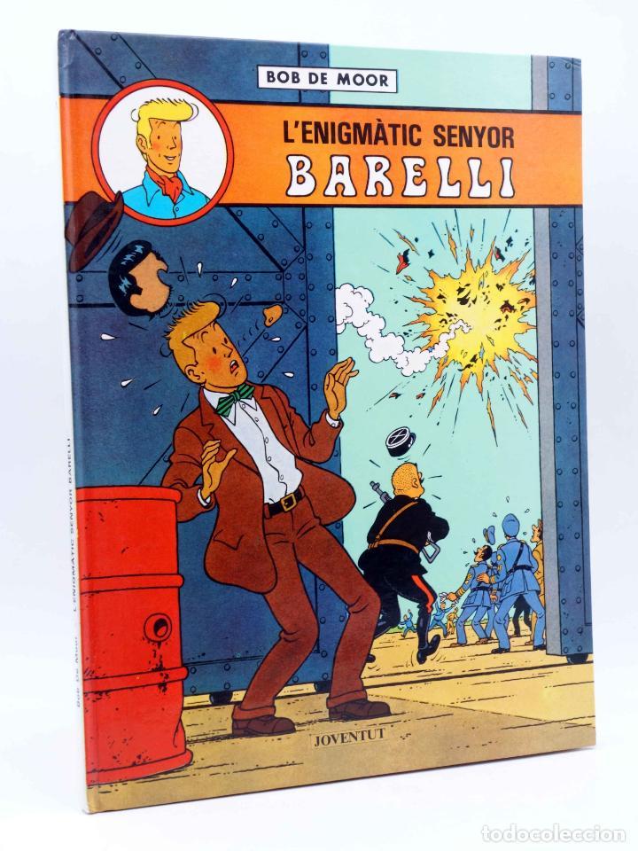 L'ENIGMÀTIC SENYOR BARELLI (BOB DE MOOR) JOVENTUD, 1990 (Tebeos y Comics - Juventud - Barelli)