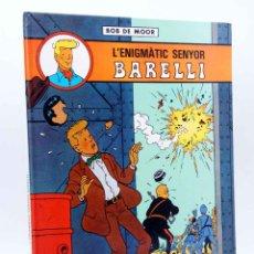 Cómics: L'ENIGMÀTIC SENYOR BARELLI (BOB DE MOOR) JOVENTUD, 1990. Lote 162041866