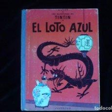 Cómics: LAS AVENTURAS DE TINTIN HERGE EL LOTO AZUL JUVENTUD PRIMERA EDICION DE 1965. Lote 162112790