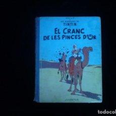 Cómics: LES AVENTURES DE TINTIN HERGE EL CRANC DE LES PINCES D'OR JUVENTUD PRIMERA EDICION ABRIL DE 1966. Lote 162113966