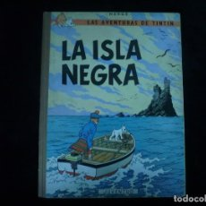 Cómics: LAS AVENTURAS DE TINTIN JUVENTUD LA ISLA NEGRA HERGE SEGUNDA EDICION 1967. Lote 162256266