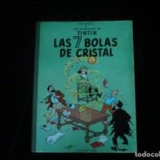 Cómics: LAS AVENTURAS DE TINTIN JUVENTUD LAS 7 BOLAS DE CRISTAL HERGE TERCERA EDICION 1969. Lote 162279922