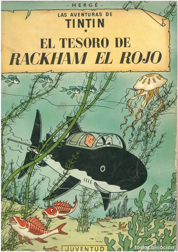 TINTIN Y EL TESORO DE RACKHAM EL ROJO. JUVENTUD. TAPA BLANDA. C-35 (Tebeos y Comics - Juventud - Otros)