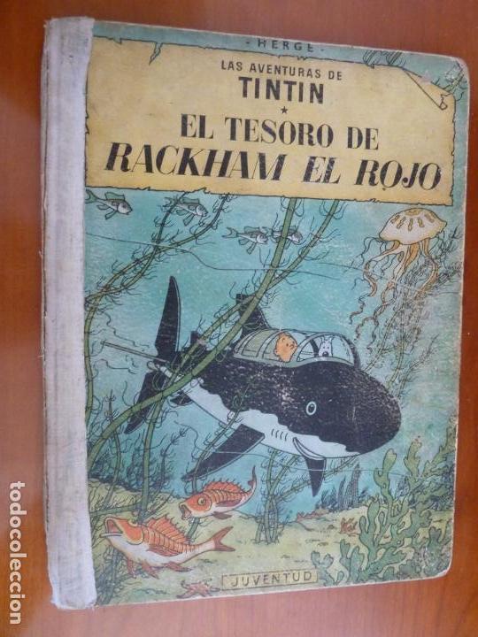 EL TESORO DE RACKHAM EL ROJO LAS AVENTURAS DE TINTIN ED JUVENTUD 1º PRIMERA EDICION 1960 (Tebeos y Comics - Juventud - Tintín)