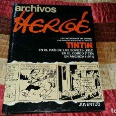 Cómics: HERGE ARCHIVOS TINTIN TOTOR PRIMERA EDICIÓN 1990 JUVENTUD. Lote 164581894