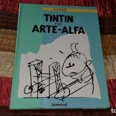 Cómics: TINTIN Y EL ARTE ALFA HERGE JUVENTUD PRIMERA EDICIÓN 1987. Lote 164582250