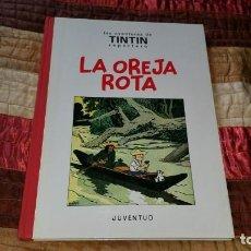 Cómics: HERGE TINTIN LA OREJA ROTA JUVENTUD PRIMERA EDICIÓN 1994 VERSIÓN ORIGINAL FACSIMIL BN. Lote 166044180