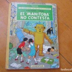 Cómics: HERGÉ JUVENTUD - LAS AVENTURAS DE JO, ZETTE Y JOCKO, EL MANITOBA NO CONTESTA, 1 EDC,. Lote 166926200