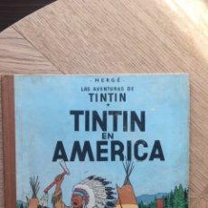 Cómics: TINTÍN EN AMERICA - PRIMERA EDICIÓN 1968. Lote 167559288